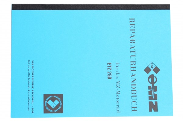 Reperaturhandbuch MZ-ETZ 250